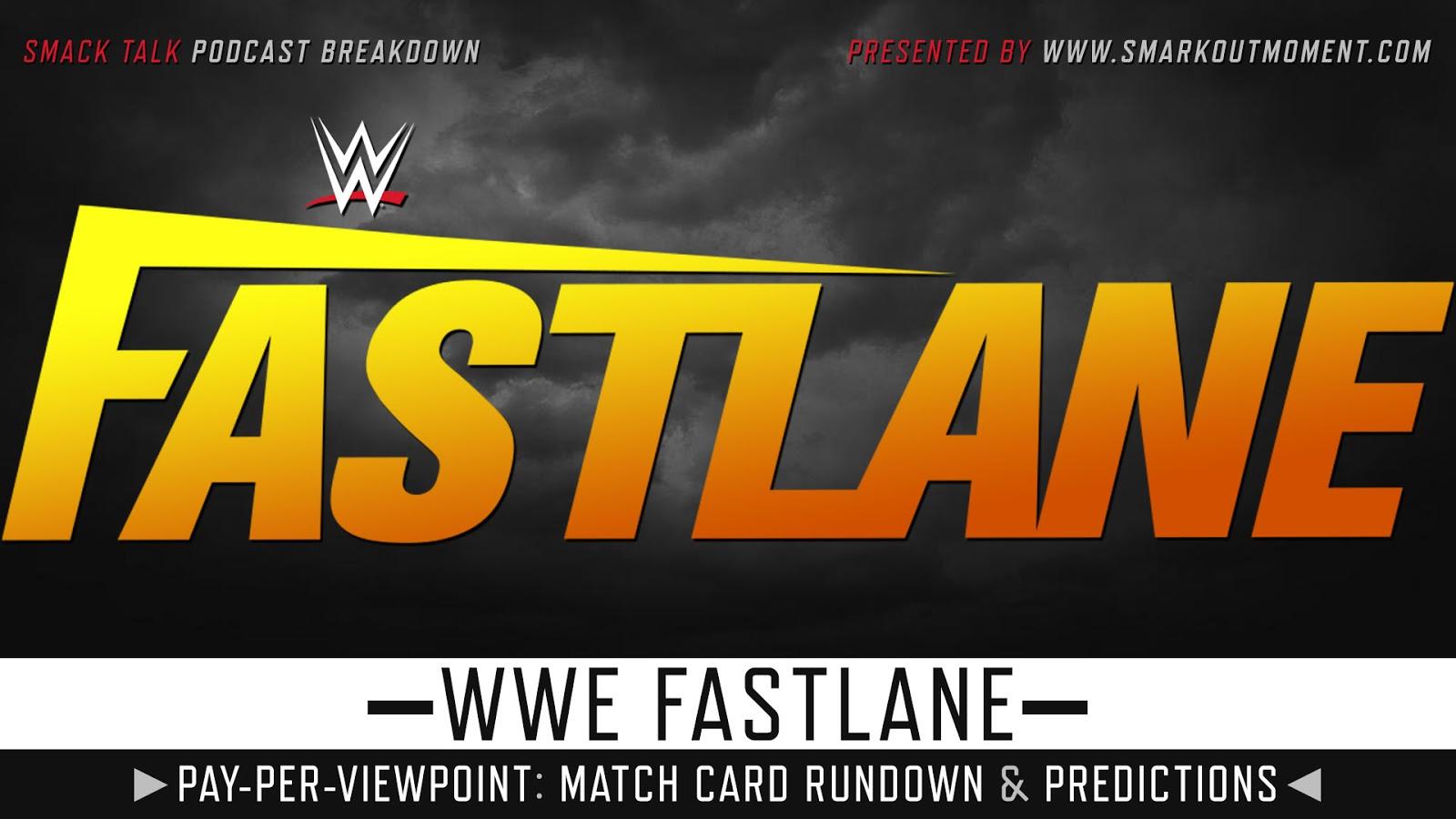 WWE Fastlane 2021 spoilers podcast