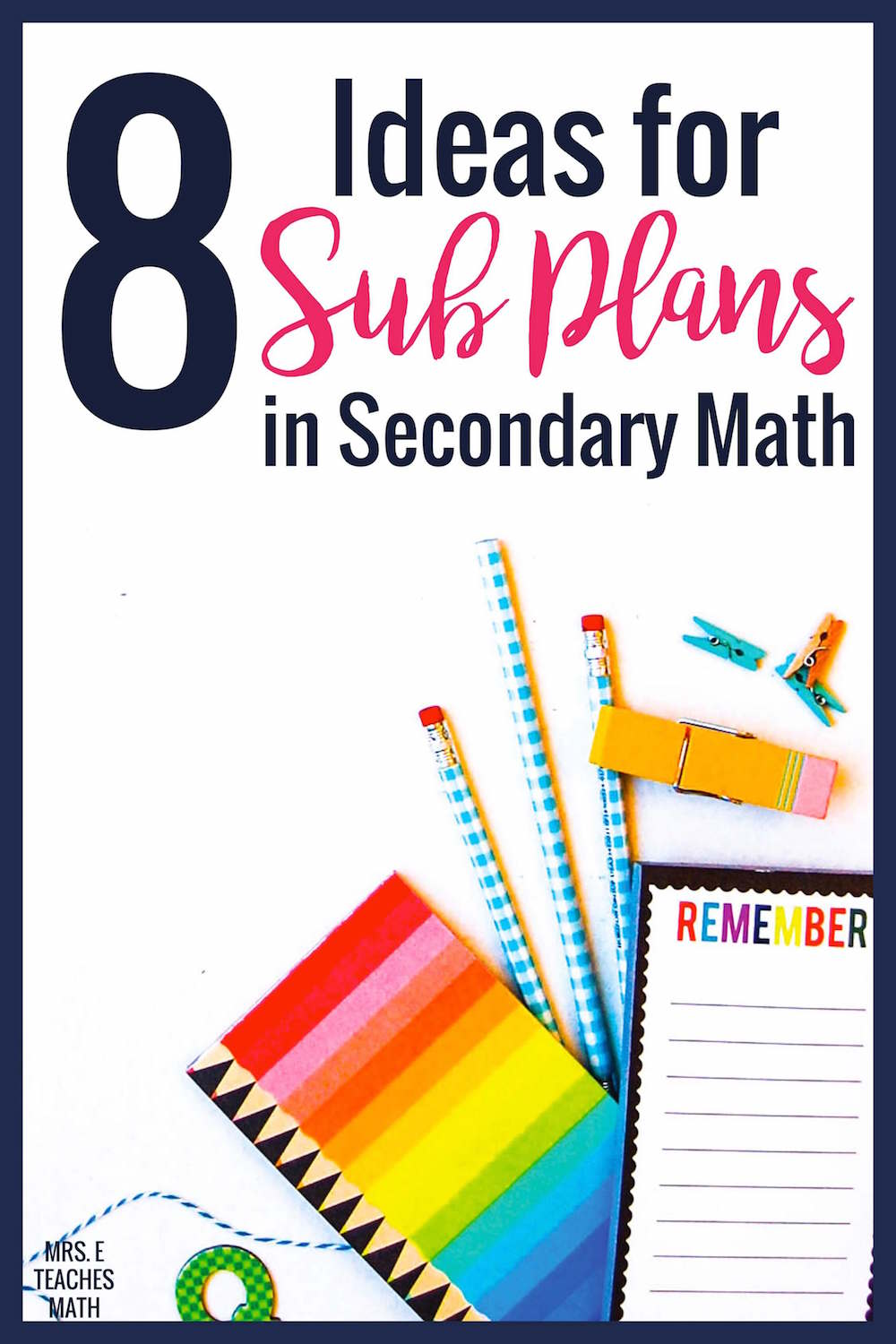 8 Ideas for Sub Plans in Secondary Math   Mrs. E Teaches Math [ 1500 x 1000 Pixel ]
