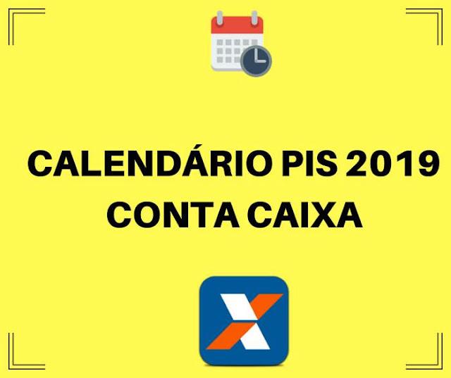 Calendário do PIS 2019 para quem tem conta na Caixa