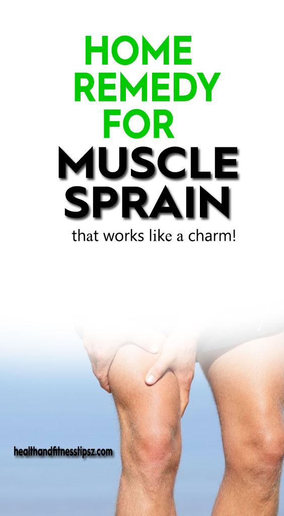 Home remedy fоr muscle sprain thаt works lіkе а charm!