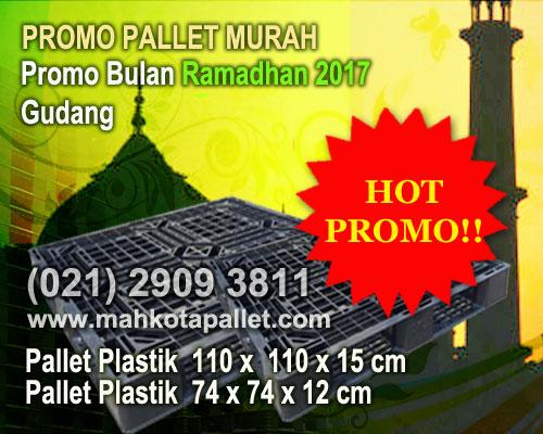 Promo Pallet Plastik Murah Bulan Ramadhan 2017