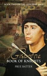 www.amazon.com/Gisborne-Book-Knights-Saga-ebook/dp/B00DUUMC8U/