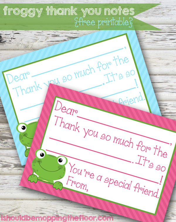 i should be mopping the floor Free Printable Froggy Thank You Notes - free thank you notes templates