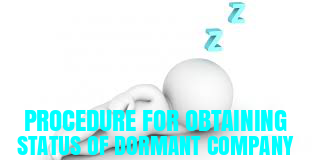 Procedure-obtaining-status-dormant-company