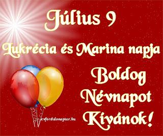 Július 9 - Lukrécia, Marina névnap