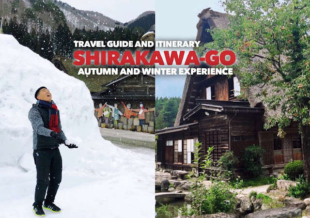 NEW UPDATED SHIRAKAWA-GO TRAVEL GUIDE BLOGS 2019 DIY ITINERARY PACKAGED TOURS