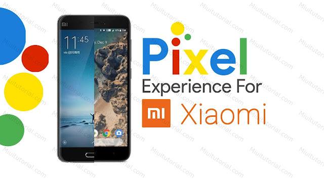 Rasakan Sensasi Google Pixel di Smartphone Xiaomi: Cara Install Custom Rom PIXEL di Semua Tipe Xiaomi