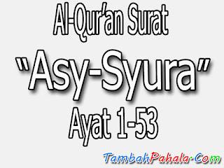 bacaan surat Asy-Syura, Al-Qur'an surat Asy-Syura, Arab surat Asy-Syura, terjemahan surat Asy-Syura, arti surat Asy-Syura, latin surat Asy-Syura