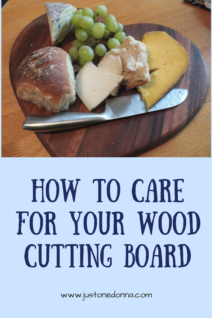 How To Care For Wood Cutting Boards Just One Donna
