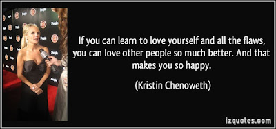 Learning to love Quotes and images: If you can learn to love yourself and all the flaws, you can love other people so much better.