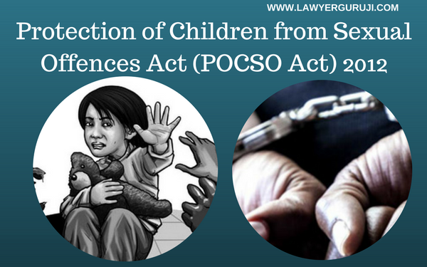 Protection of Children from Sexual Offences Act (POCSO Act) 2012
