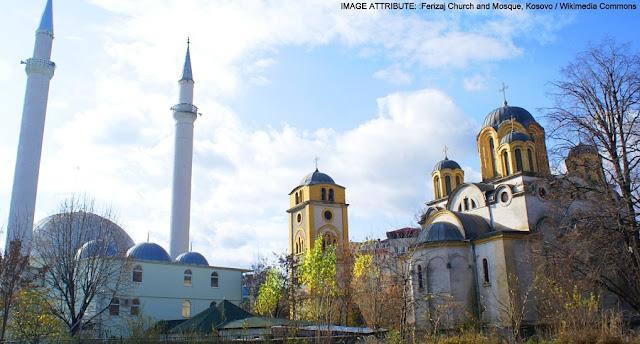 Image Attribute: Ferizaj Church and Mosque, Kosovo / Wikimedia Commons