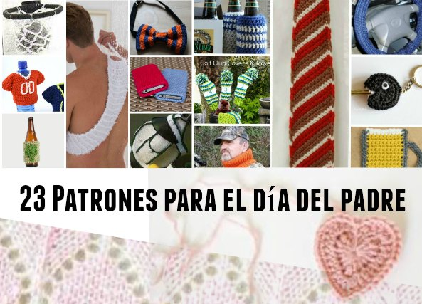 23 patrones para el dia del padre en crochet