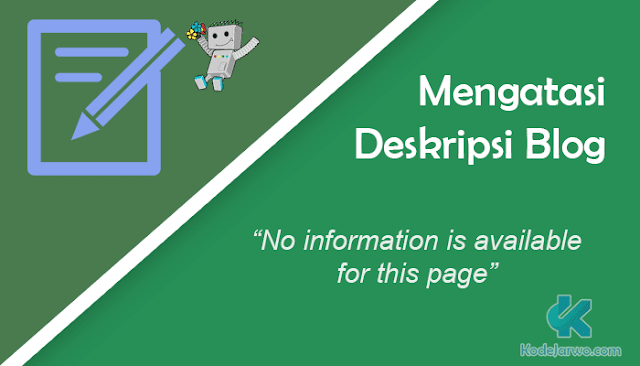 "Cara Mengatasi Deskripsi Blog ""No information is available for this page"""