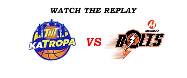 List of Replay Videos TNT vs Meralco @ Smart Araneta Coliseum July 23, 2016