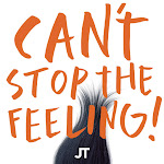 "Justin Timberlake - CAN'T STOP THE FEELING! (Original Song From DreamWorks Animation's ""Trolls"") - Single Cover"