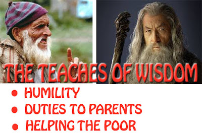 the teaches of wisdom – humility, duties to parents and helping the poor