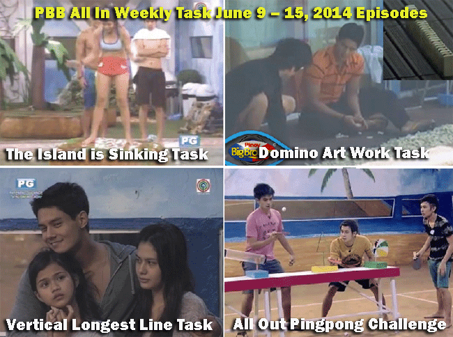 PBB All In tasks of the week from June 9 to 15 2014 The Island is Sinking task Vertical Longest Line task  All Out Pingpong Challenge task Domino Art Work task