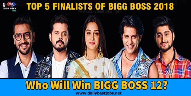 Top 5 Finalists of Bigg Boss 12, Who Will Win Bigg Boss 12 Winner?