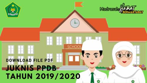 Download Juknis PPDB RA MI MTs MA dan MAK Terbaru 2019