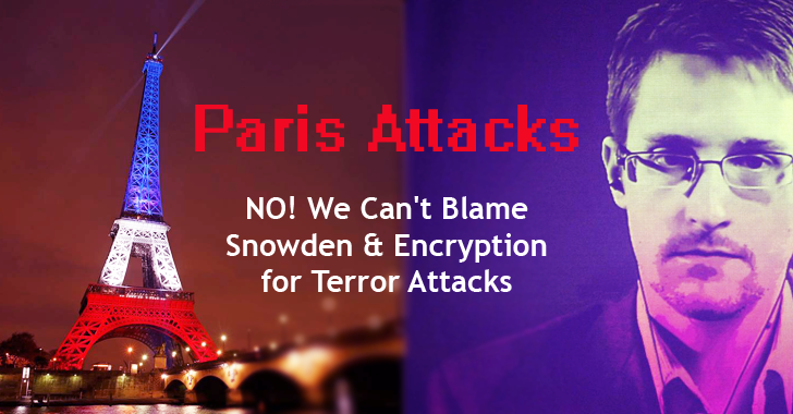 Paris Attacks — NO! We Can't Blame Edward Snowden and Encryption for Terror Attacks