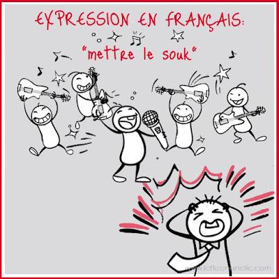 expression en français, mettre le souk, expressions françaises, FLE, le FLE en un 'clic'