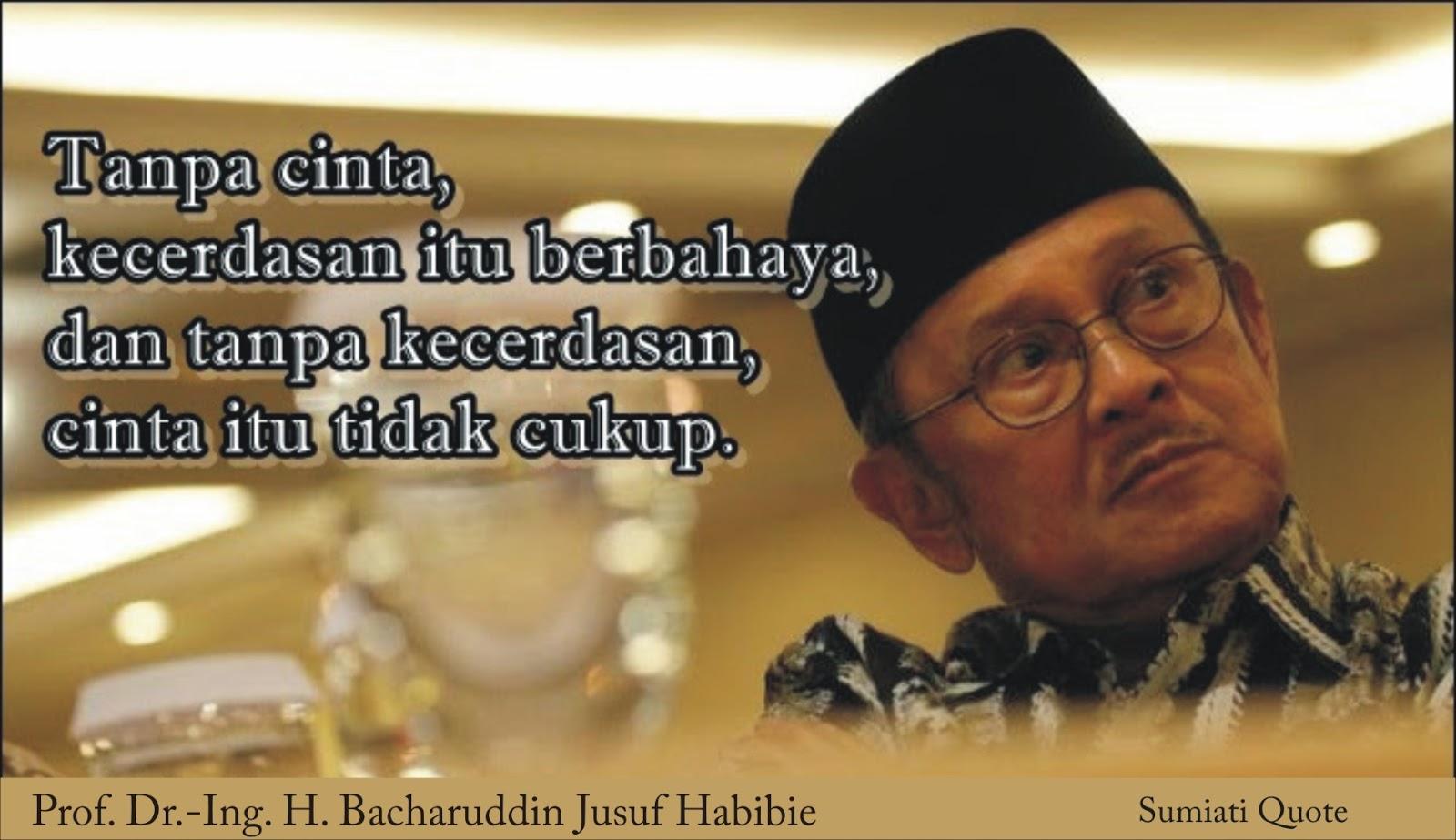 kata mutiara cinta prof dr ing h bacharuddin jusuf habibie