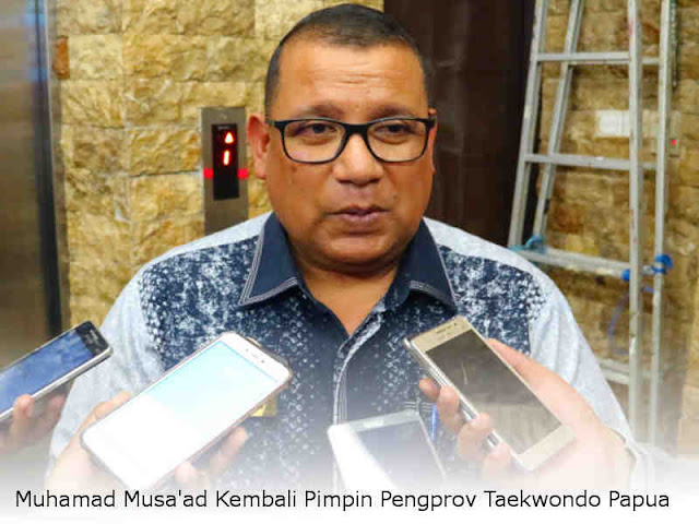 Muhamad Musa'ad Kembali Pimpin Pengprov Taekwondo Papua