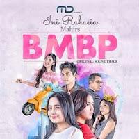 Lirik Lagu Mahirs - Ini Rahasia (OST BMBP Trans TV)
