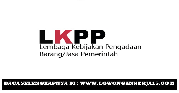 Lowongan kerja LKPP