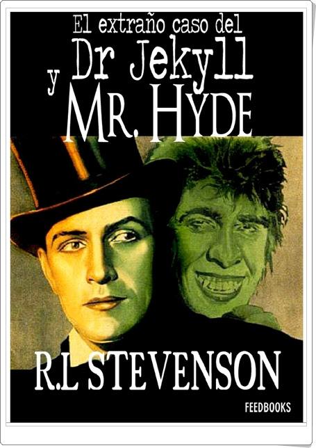 """""""El extraño caso del Dr. Jekill y Mr. Hyde"""" de Robert Louis Stevenson"""