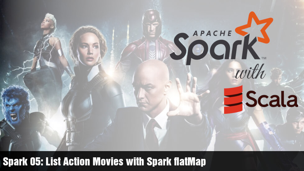 Spark 05: List Action Movies with Spark flatMap