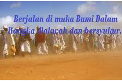 Begitu Pentingnya Seruan Dalam Al-Qur'an Untuk Berjalan Di Atas Bumi.
