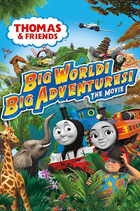 Thomas & Friends: Big World! Big Adventures! The Movie Poster