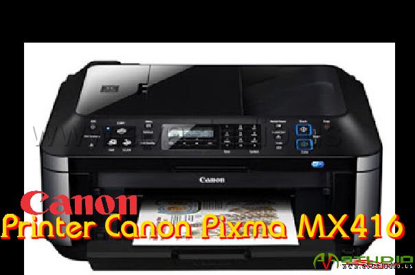 CANON MX416 PRINTER DRIVERS UPDATE