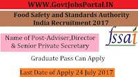 Food Safety and Standards Authority of India Recruitment 2017 – Adviser, Director