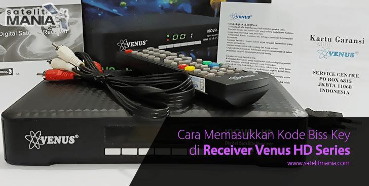 Cara Memasukkan Biss Key di Receiver Venus HD Series
