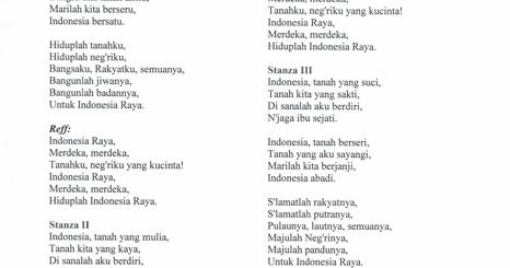 Lirik Lagu Kebangsaan Indonesia Raya Dalam 3 Stanza Kurikulum Pelajaran