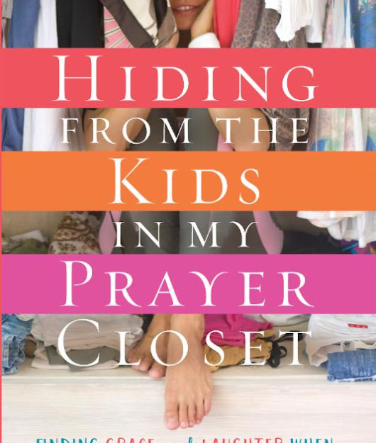 Review: Hiding from the Kinds in My Prayer Closet
