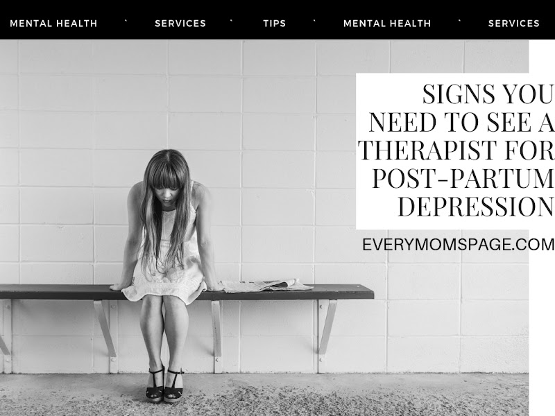 Signs You Need To See a Therapist for Post-Partum Depression
