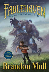 Rise of the Evening Star (Fablehaven #2) by Brandon Mull