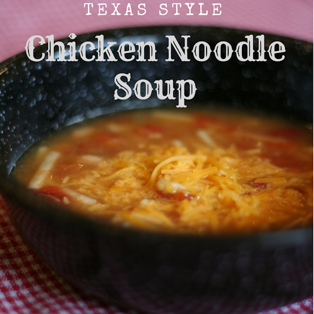 Recipe for Texas Style Chicken Noodle Soup