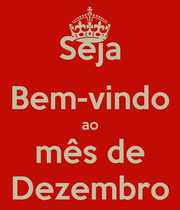 Seja Bem Vindo: Seja 'Bem Vindo Dezembro' #natal