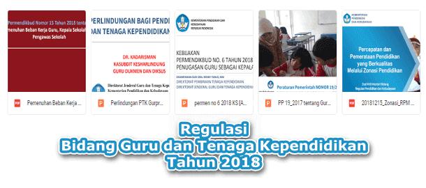 Kumpulan Regulasi Bidang Guru dan Tenaga Kependidikan Tahun 2018