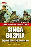 Download Buku Singa Bosnia: Sejarah Divisi SS Handschar - Nino Oktorino [PDF]