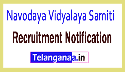 NVS Navodaya Vidyalaya Samiti Recruitment Notification