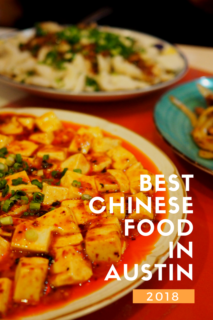 Foodie Is The New Forty Best Chinese Food In Austin 2018