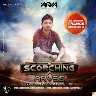 SCORCHING-ARYes-Episode-036-ARYA-Jignesh-Shah