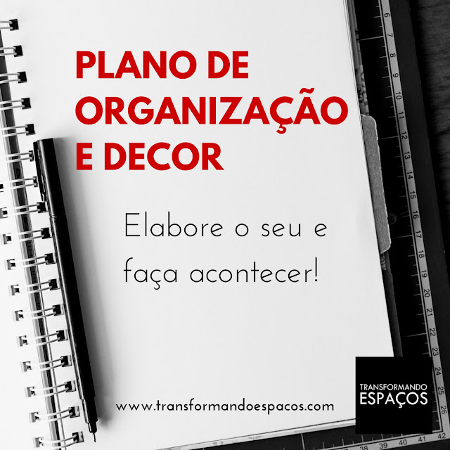 Plano de Organização e Decor da Casa - elabore o seu e faça acontecer!