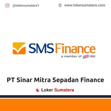 Lowongan Kerja Banda Aceh: PT Sinar Mitra Sepadan Finance (SMS Finance) Juni 2021
